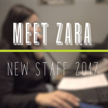 New Staff Highlight - Zara