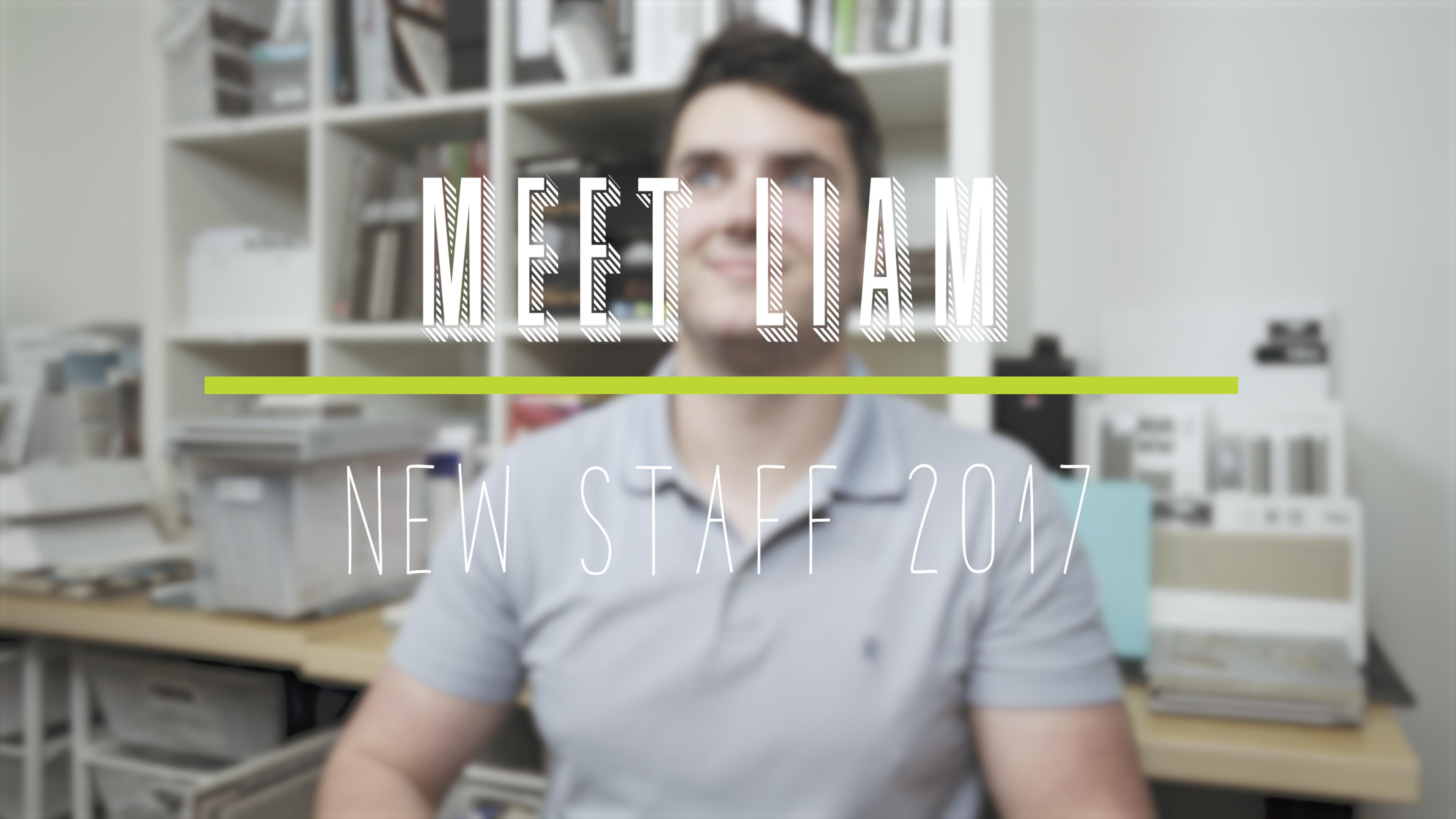 New Staff Highlight  Liam